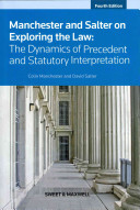 Manchester and Salter on exploring the law : the dynamics of precedent and statutory interpretation.