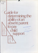 Guide for Determining the Ability of an Absent Parent to Pay Child Support