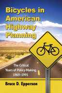 Bicycles in American Highway Planning