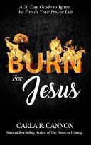 Burn for Jesus