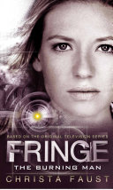Fringe - The Burning Man (Novel #2) [Pdf/ePub] eBook