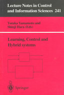Learning  Control and Hybrid Systems