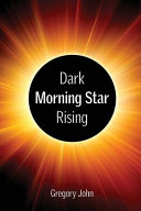 Dark Morning Star Rising