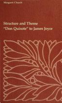 Pdf Structure and Theme--Don Quixote to James Joyce
