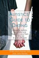 Autistics' Guide to Dating [Pdf/ePub] eBook