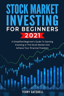 Stock Market Investing for Beginners 2021