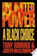 """Unlimited Power a Black Choice"" by Tony Robbins"