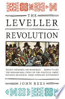 The Leveller Revolution  : Radical Political Organisation in England, 1640-1650
