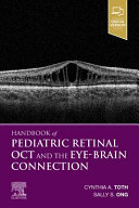 Pediatric Retinal OCT and the Eye Brain Connection