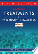 Gabbard's Treatments of Psychiatric Disorders, Fifth Edition