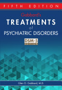 Gabbard s Treatments of Psychiatric Disorders  Fifth Edition