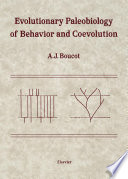 Evolutionary Paleobiology of Behavior and Coevolution