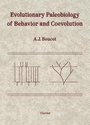 Evolutionary Paleobiology of Behavior and Coevolution