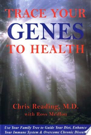 Download Trace Your Genes to Health online Books - godinez books