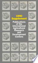 Publications of the International Agricultural Research and Development Centers
