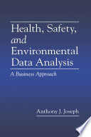 Health  Safety  and Environmental Data Analysis