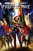 First Strike: a Hasbro Comic Book Event