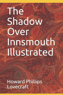 Free The Shadow Over Innsmouth Illustrated Book