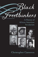 link to Black freethinkers : a history of African American secularism in the TCC library catalog