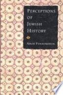 Perceptions Of Jewish History