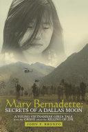 Pdf Mary Bernadette: Secrets of a Dallas Moon