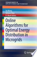 Online Algorithms for Optimal Energy Distribution in Microgrids