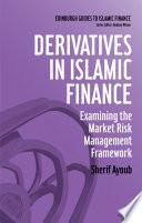 Derivatives in Islamic Finance