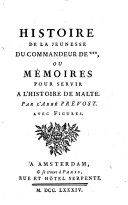 Histoire de la jeunesse du commandeur de *** ou Mémoires pour servir à l'histoire de Malte