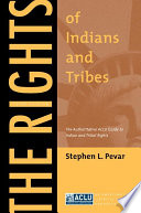 The Rights of Indians and Tribes Book