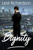 Dignity (Determination Trilogy 1)