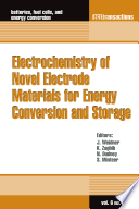 Electrochemistry Of Novel Electrode Materials For Energy Conversion And Storage Book PDF