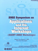 2002 Symposium on Applications and the Internet (SAINT) Workshops