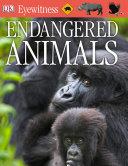 DK Eyewitness Books  Endangered Animals