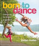 Pdf Born to Dance Telecharger