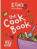Ella's Kitchen - the cook book by Ella's Kitchen