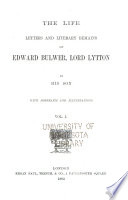 The Life Letters and Literary Remains of Edward Bulwer  Lord Lytton by His Son
