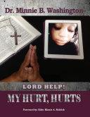 Lord Help! My Hurt, Hurts Pdf/ePub eBook
