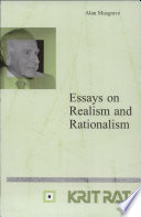 essays on realism and rationalism alan musgrave google books essays on realism and rationalism front cover