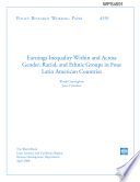 Earnings Inequality Within and Across Gender, Racial, and Ethnic Groups in Four latin Amercian Countries