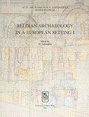 Belgian Archaeology in a European Setting