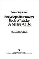 Encyclopedia Brown s Book of Wacky Animals