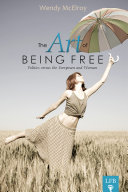 The Art of Being Free: Politics versus the Everyman and Woman