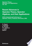 Recent Advances in Operator Theory, Operator Algebras, and their Applications  : XIXth International Conference on Operator Theory, Timisoara (Romania), 2002