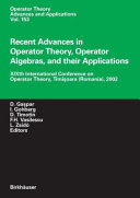 Recent Advances in Operator Theory  Operator Algebras  and their Applications