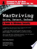 WarDriving: Drive, Detect, Defend
