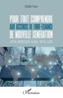 Pour tout comprendre aux accords de libre-échange de nouvelle génération Pdf/ePub eBook