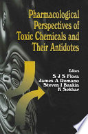 Pharmacological Perspectives of Toxic Chemicals and Their Antidotes