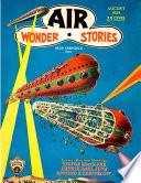 Air Wonder Stories, August 1929