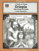 Pdf A Guide for Using Crispin: The Cross of Lead in the Classroom