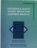 Hazardous Waste Source Reduction Guidance Manual